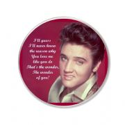"Elvis Presley ""The Wonder of You"" unique Round Fridge Magnet. 75mm diameter. Delivered in a Black Organza Bag."